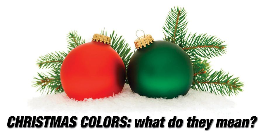 christmas colors what do they mean your holiday lights blog - Why Are Red And Green Christmas Colors